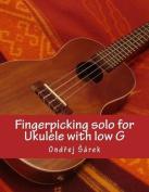 Fingerpicking Solo for Ukulele with Low G