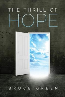 The Thrill of Hope: A Commentary on Revelation
