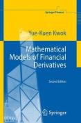 Mathematical Models of Financial Derivatives
