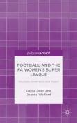Football and the Fa Women S Super League