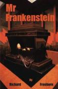 Mr Frankenstein