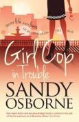 Girl Cop in Trouble (Girl Cop)