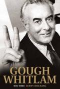 Gough Whitlam: His Time