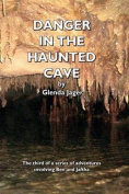 Danger in the Haunted Cave