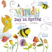 A Windy Day in Spring (Nonfiction Picture Books
