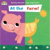 Flip Flap - At the Farm (Flip Flaps) [Board book]