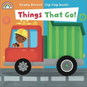 Flip Flap - Things That Go (Flip Flaps) [Board book]