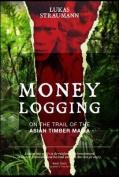 Money Logging