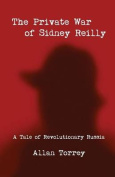 The Private War of Sidney Reilly