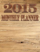 2015 Monthly Planner