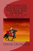 The Essential Player's Guide for Ryse