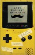 Lazy Fascist Review #2