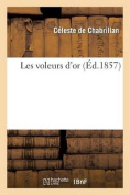 Les Voleurs D'Or (Litterature) [FRE]