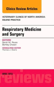 Respiratory Medicine and Surgery, An Issue of Veterinary Clinics of North America