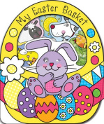 My Easter Basket (Carry-Me Inspirational Books) [Board book]