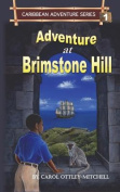 Adventure at Brimstone Hill