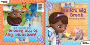 Doc McStuffins Awesome Guy to the Rescue! / Bella's Big Break