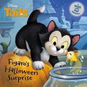 Disney Tails Figaro's Halloween Surprise (Disney Tails) [Board book]