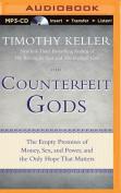 Counterfeit Gods [Audio]