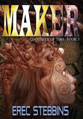 Maker (Daughter of Time, Book 3)