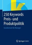 250 Keywords Preis- Und Produktpolitik [GER]