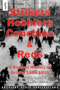 Strikers, Hobblers, Conchies & Reds