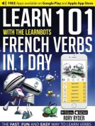 Learn 101 French Verbs in 1 Day with the Learnbots