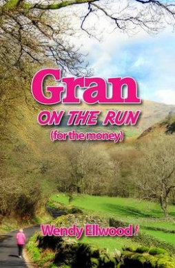 Gran on the Run: (For the Money)
