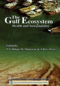 The Gulf Ecosystem Health and Sustainability