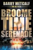Broometime Serenade