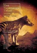 The Tasmanian Tiger