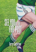 See You at the Far Post