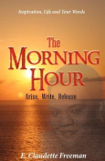 The Morning Hour