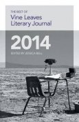 The Best of Vine Leaves Literary Journal 2014