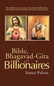 Bible, Bhagavad-Gita & Billionaires