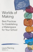 Worlds of Making