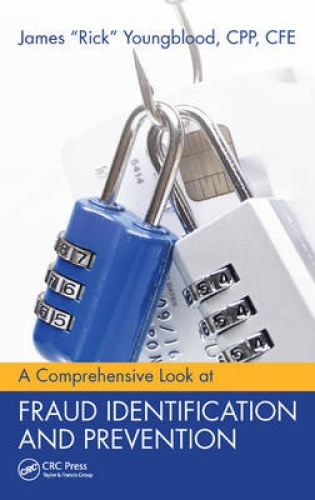 A Comprehensive Look at Fraud Identification and Prevention.