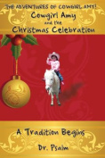 Cowgirl Amy and the Christmas Celebration
