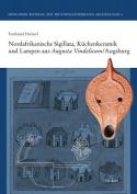 Nordafrikanische Sigillata, Kuchenkeramik Und Lampen Aus Augusta Vindelicum/Augsburg  [GER]