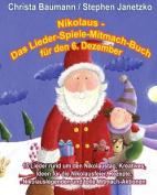 Nikolaus - Das Lieder-Spiele-Mitmach-Buch Fur Den 6. Dezember [GER]