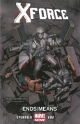 X-Force, Volume 3: Ends/Means