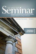 The First Year Seminar Volume III