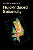 Fluid-Induced Seismicity