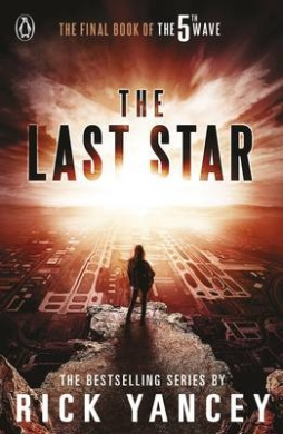 The 5th Wave: The Last Star (Book 3) (The 5th Wave)
