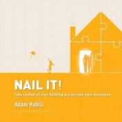 Nail It!