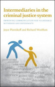 Intermediaries in the Criminal Justice System