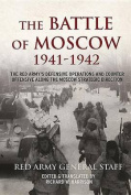 The Battle of Moscow 1941 - 1942