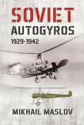 Soviet Autogyros 1929 - 1942