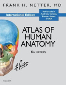 Atlas of Human Anatomy, International Edition