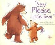Say Please, Little Bear (Picture Board Books) [Board book]